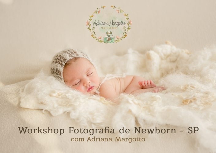 Workshop de Fotogradia Newborn com Adriana Margotto